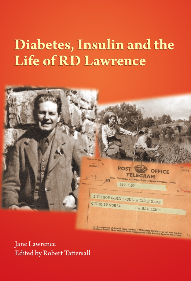 Diabetes, Insulin and the Life of RD Lawrence