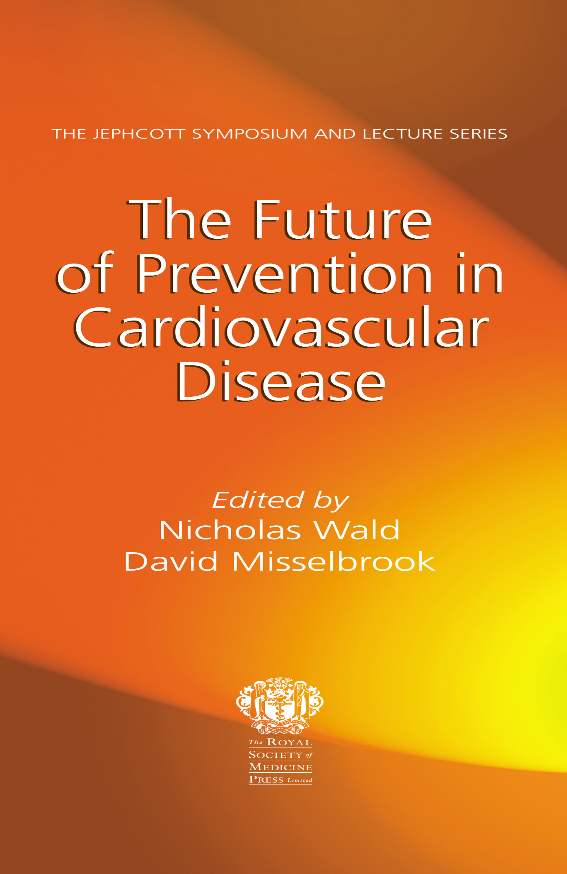Future of Prevention in Cardiovascular Disease